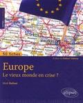 Mark Bailoni - Europe - Le vieux monde en crise ?.