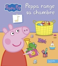 Mark Baker et Neville Astley - Peppa Pig  : Peppa range sa chambre.