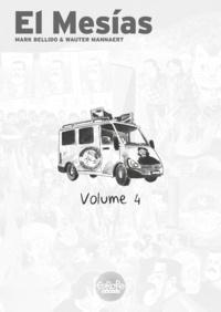 Mark Bellido et  Wauter Mannaert - El Mesias - Tome 4 - El Mesias V4.
