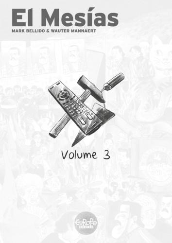 Mark Bellido et  Wauter Mannaert - El Mesias - Volume 3.