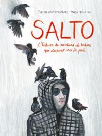 Mark Bellido et Judith Vanistendael - Salto - L'histoire du marchand de bonbons qui disparut sous la pluie.