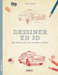 Dessiner en 3D - Une méthode simple pour apprendre à dessiner.pdf
