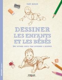 Dessiner les enfants et les bébés - Une méthode simple pour apprendre à dessiner.pdf