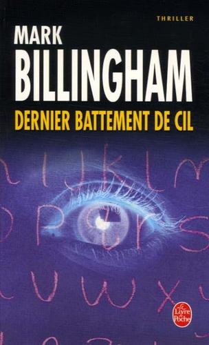 Mark Billingham - Dernier battement de cil.