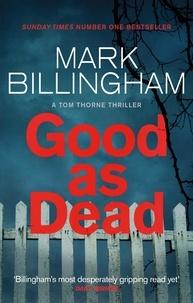 Mark Billingham - Good As Dead.