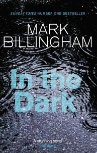 Mark Billingham - In The Dark.