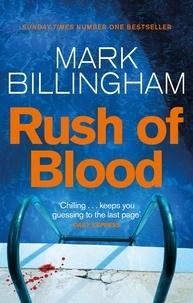 Mark Billingham - Rush of Blood.