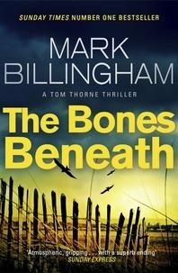 Mark Billingham - The Bones Beneath.