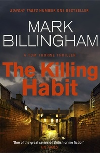 Mark Billingham - The Killing Habit.