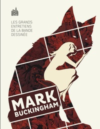 Mark Buckingham - Les grands entretiens de la bande dessinée  : Mark Buckingham.