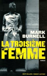 Mark Burnell - La troisième femme.