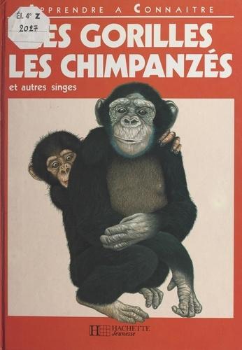 Les gorilles, les chimpanzés et autres singes
