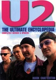 Mark Chatterton - U2, The Ultimate Encyclopedia.
