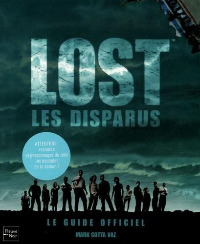 Mark Cotta Vaz - Lost - Les chroniques des disparus.