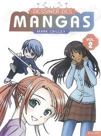 Mark Crilley - Dessiner des mangas - Tome 2.