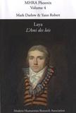 Mark Darlow - Laya, L'ami des lois - Critical Texts, Phoenix, Volume 4.