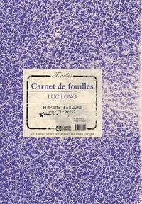 Mark Dion et Luc Long - Carnet de fouilles/ Lab Book.