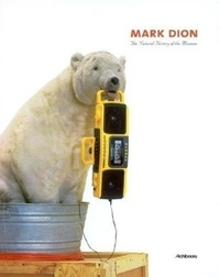 Mark Dion - The Natural History of the Museum.