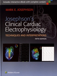 Josephsons Clinical Cardiac Electrophysiology - Techniques and Interpretations.pdf