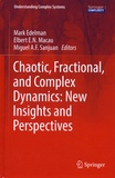 Mark Edelman et Elbert E-N Macau - Chaotic, Fractional, and Complex Dynamics: New Insights and Perspectives.
