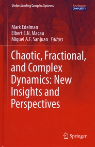Chaotic, Fractional, and Complex Dynamics: New Insights and Perspectives - Mark Edelman pdf epub