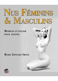 Mark Edward Smith - Nus féminins & masculins - Modèles d'atelier pour l'artiste.
