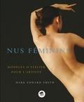 Mark Edward Smith - Nus féminins - Modèles d'atelier pour l'artiste.