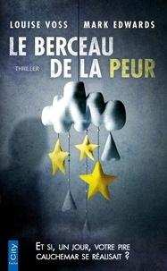Téléchargez des ebooks gratuits pdfs Le berceau de la peur (French Edition)