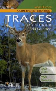 Lemememonde.fr Traces d'animaux du Québec - Guide d'identification Image