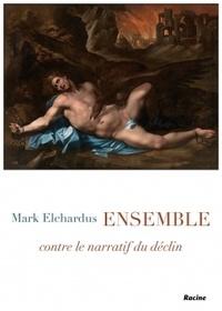 Mark Elchardus - Ensemble Comment Mark Elchardus voit l'avenir de la société.