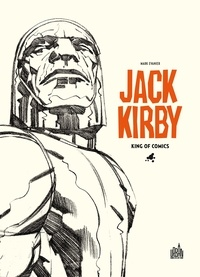 Jack Kirby- King of comics - Mark Evanier |
