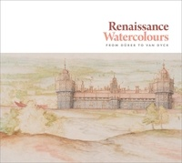 Mark Evans - Renaissance watercolours from Dürer to Van Dyck.