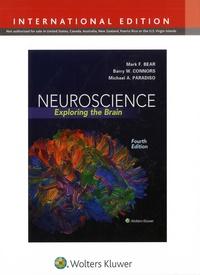 Mark-F Bear et Barry W. Connors - Neuroscience - Exploring the Brain.