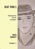 Mark Farayet - DEAF TONG 1.