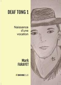 Mark Farayet - DEAF TONG 1.