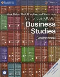 Mark Fisher et Medi Houghton - Cambridge IGCSE Business Studies - Coursebook. 1 Cédérom