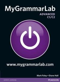 Mark Foley et Diane Hall - Mygrammarlab advanced sans corrigé.
