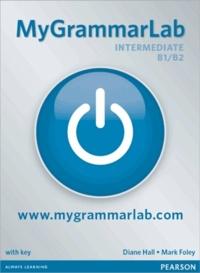 Mark Foley - MyGrammarlab Intermediate B1-B2 - Without key and MyLab Pack.