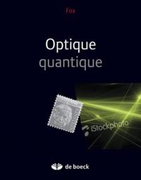 Mark Fox - Optique quantique - Une introduction.