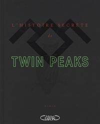 Lhistoire secrète de Twin Peaks.pdf