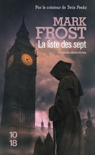 Mark Frost - La liste des sept.