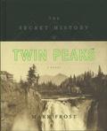 Mark Frost - The Secret History of Twin Peaks.