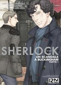 Mark Gatiss et  Jay - Sherlock  : Sherlock - épisode 04 : Un scandale à Buckingham.