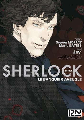 Mark Gatiss et  Jay - Sherlock  : Sherlock - épisode 2 : Le banquier aveugle.
