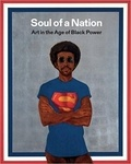 Mark Godfrey et Zoe Whitley - Soul of a Nation - Art in the Age of Black Power.
