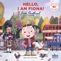 Mark Graham et Mark Sofilas - Hello, I am Fiona! from Scotland. 1 CD audio