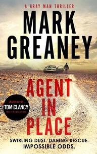 Mark Greaney - Agent in Place.