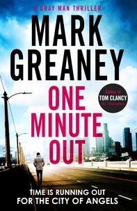 Mark Greaney - One Minute Out.