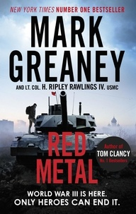 Mark Greaney et Hunter Ripley Rawlings - Red Metal.