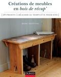 Mark Griffiths - Créations de meubles en bois de récup' - 20 projets à réaliser le temps d'un week-end.